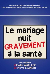Théâtre 'le mariage nuit ...' @ Espace G Brassens | Léognan | Aquitaine | France